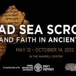 Dead Sea Scrolls Exhibit at the Franklin Institute