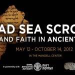 Dead Sea Scrolls Exhibit at the Franklin Institute