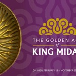 The Golden Age of King Midas Exhibit at Penn Museum