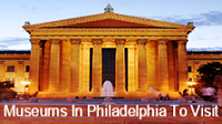 Museums To Visit In Philadelphia